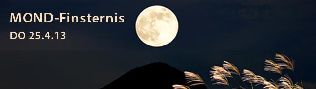 Magische Mondfinsternis im Skorpion – DO-Abend 25.4.13
