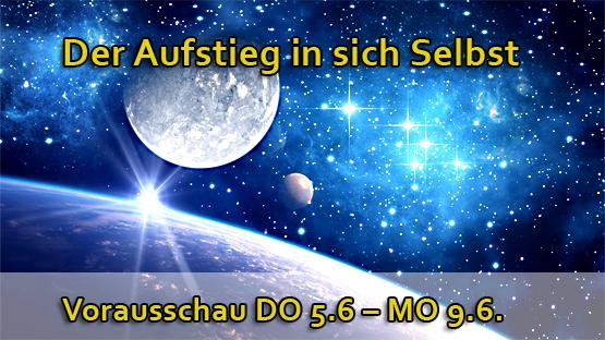 Der Aufstieg in sich Selbst – Vorausschau DO 5.6 – MO 9.6.14 – rückläufiger MERKUR!
