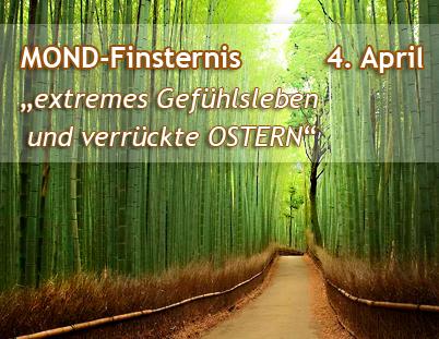 """MOND-FINSTERNIS (Vollmond) in der Waage – 4. April'15 – """"Wenn die Liebe siegt versus Konfliktbereitschaft"""""""