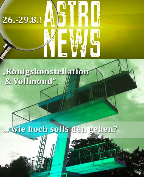 Eine WICHTIGE WOCHE (26.-29.8.) mit Vollmond