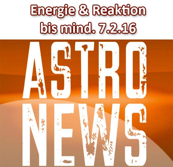 ENERGIE & REAKTION sind bis mind. am SO 7.2. erhöht und potenziert