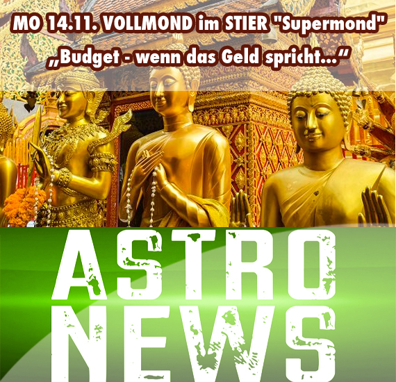 "MO 14.11. VOLLMOND im STIER ""Supermond"""