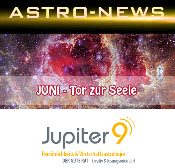 ASTRO-NEWS JUNI – Tor zu deiner Seele