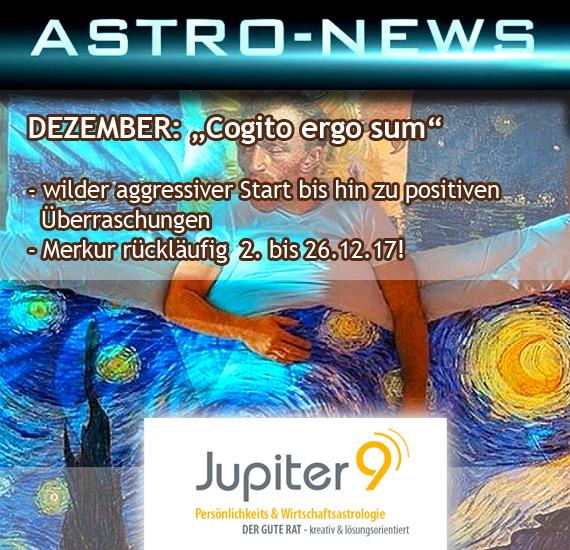 ASTRO-NEWS DEZEMBER – wilder aggressiver Start bis hin zu positiven Überraschungen & Merkur rückläufig!