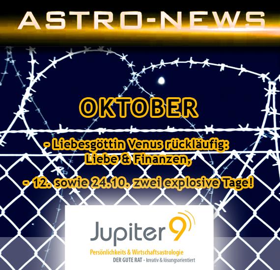 "ASTRO-NEWS OKTOBER ""Venus rückläufig: Liebe & Finanzen"""