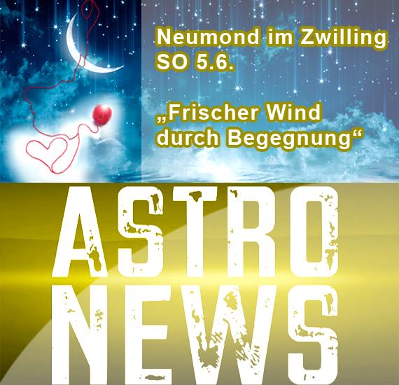 Neumond im Zwilling – Frischer Wind durch Begegnung, SO 5.6.