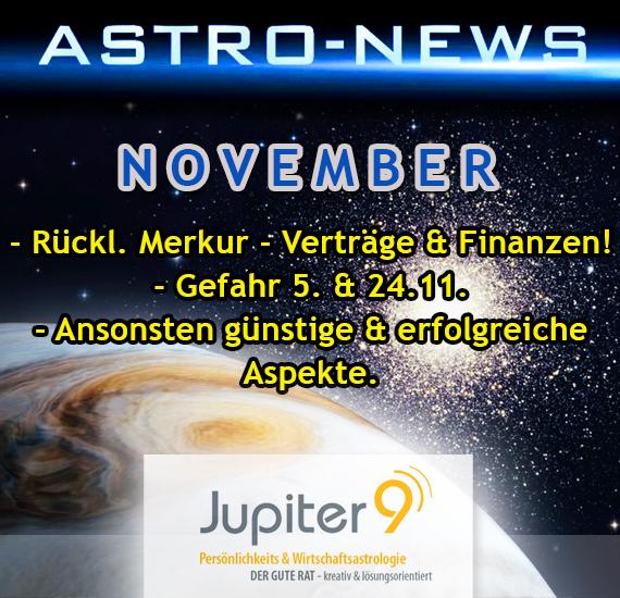 ASTRO-NEWS NOVEMBER: Rückläufiger Merkur, zweimal Spannungen und Erfolgschancen.